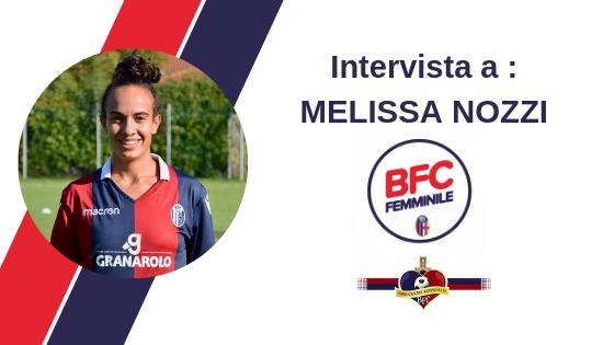 Intervista a Melissa Nozzi, difensore del Bologna FC 1909 Femminile