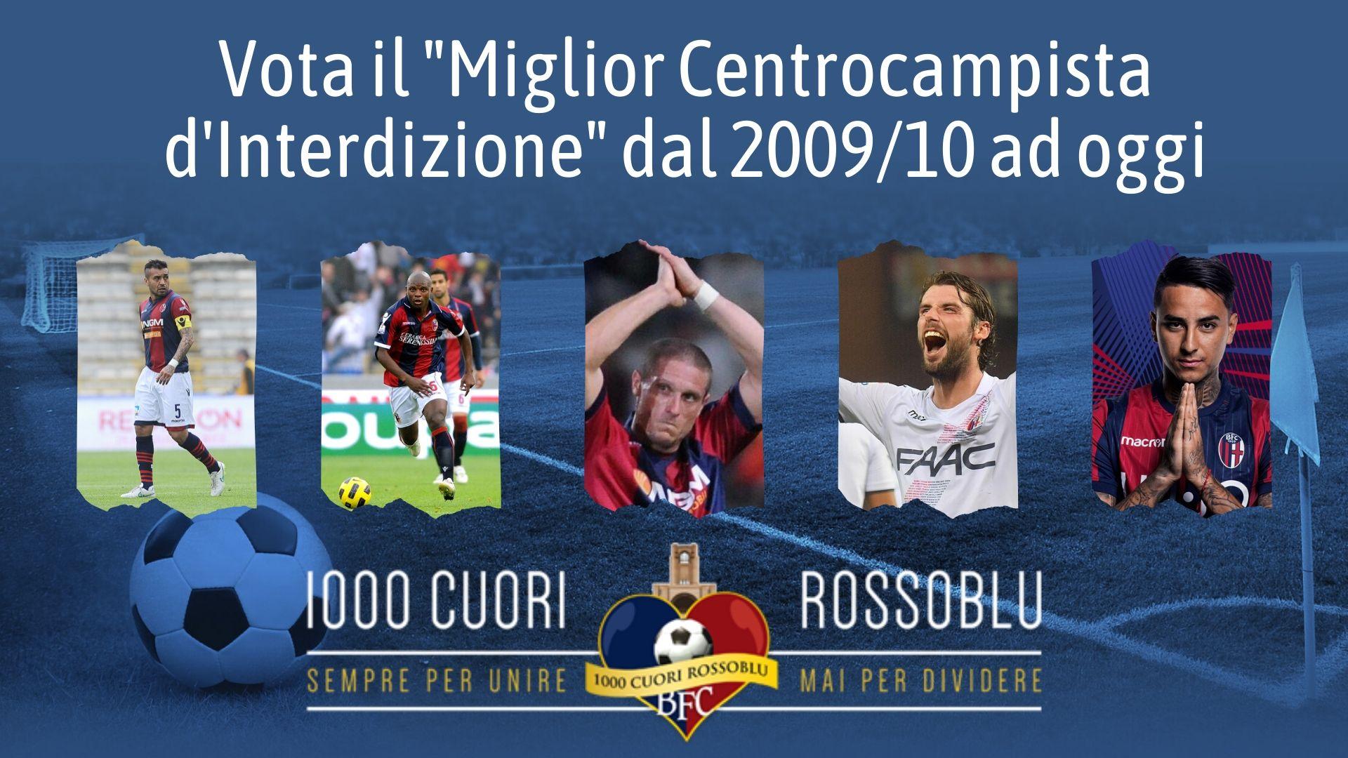 Sondaggio Rossoblù - Vota il miglior centrocampista d'interdizione del Bologna degli ultimi dieci anni