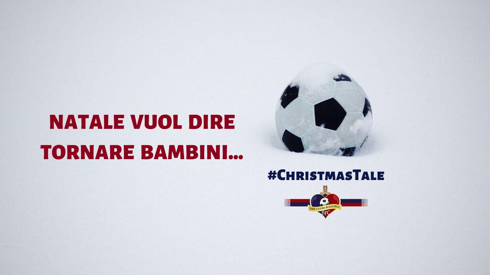 #Christmas Tale - Natale vuol dire tornare bambini