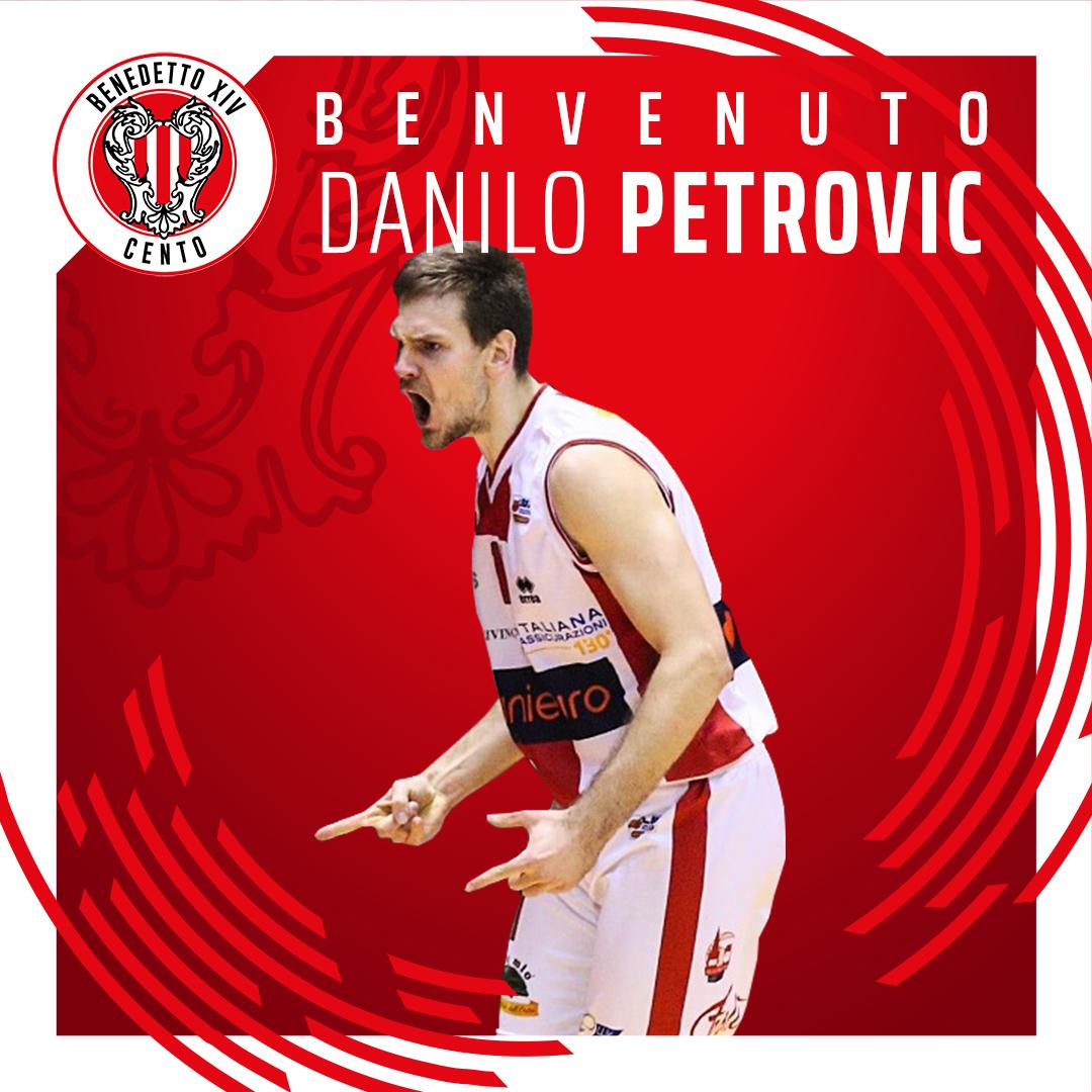 Benedetto XIV Cento: Danilo Petrovic è un nuovo giocatore biancorosso