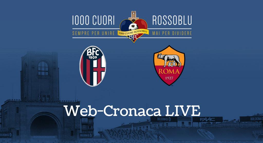 Web-Cronaca LIVE di Bologna-Roma (23/09/2018)